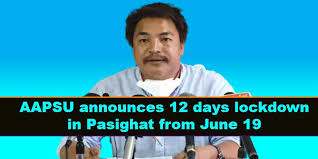 AAPSU calls for 12-day lockdown in Pasighat on June 19