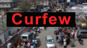 Curfew imposed in Lower Dibang Valley