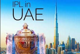 UAE में IPL 2020 के आयोजन के लिए BCCI को भारत सरकार से मिली मंजूरी