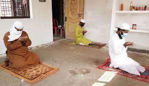 घरों में ही नमाज अदा करने की अपील